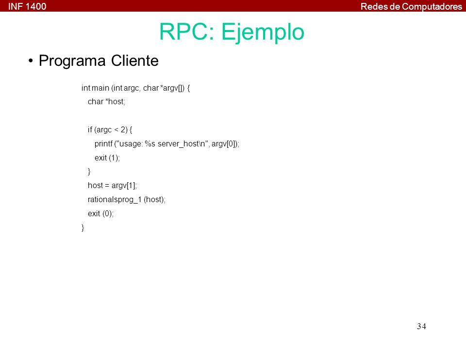 RPC: Ejemplo Programa Cliente int main (int argc, char *argv[]) {